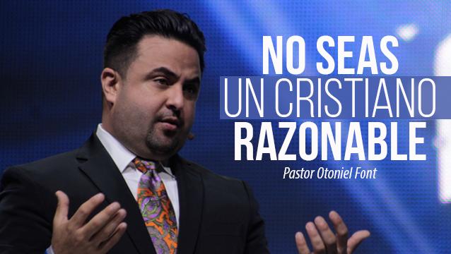 No-Seas-un-Cristiano-Razonable